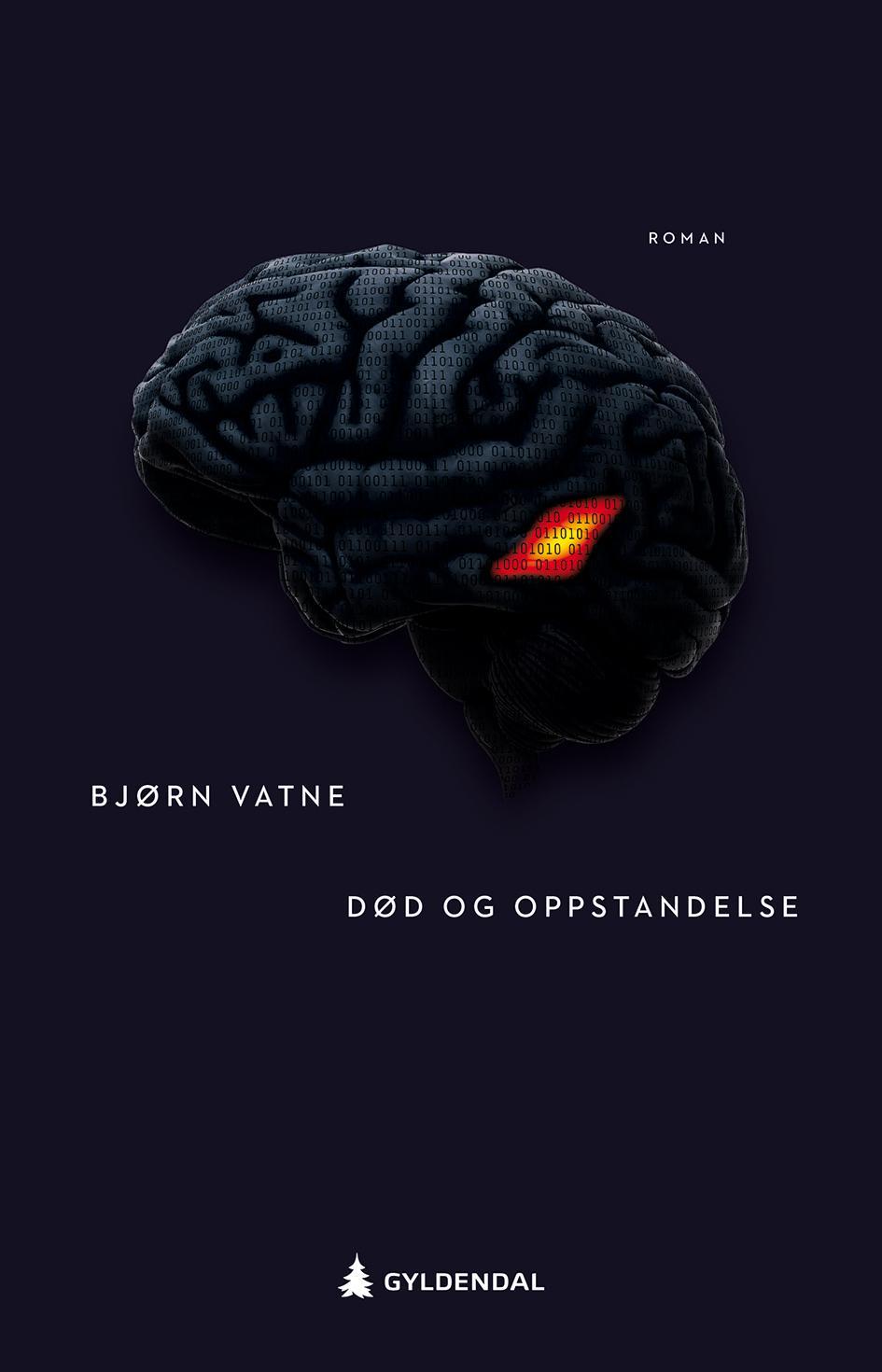 """""""Død og oppstandelse - roman"""" av Bjørn Vatne"""