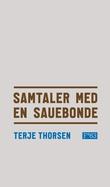 """""""Samtaler med en sauebonde"""" av Terje Thorsen"""