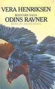 """""""Odins ravner - Bodvars saga"""" av Vera Henriksen"""