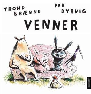 """""""Venner"""" av Trond Brænne"""