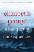 """A banquet of consequences a inspector Lynley novel"" av Elizabeth George"