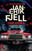 """""""Lykkejegeren"""" av Jan-Erik Fjell"""