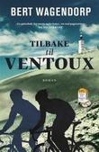 """""""Tilbake til Ventoux"""" av Bert Wagendorp"""