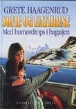 """""""Sofie og Kathrine 3 - med humørdrops i bagasjen"""" av Grete Haagenrud"""