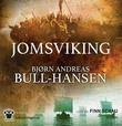 """Jomsviking"" av Bjørn Andreas Bull-Hansen"