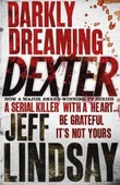 """Darkly dreaming Dexter"" av Jeff Lindsay"