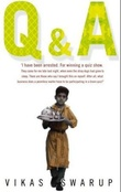 """Q and A"" av Vikas Swarup"