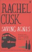 """""""Saving Agnes"""" av Rachel Cusk"""