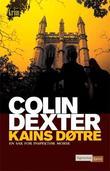 """""""Kains døtre en sak for inspektør Morse"""" av Colin Dexter"""