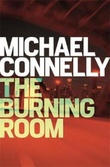 """The burning room"" av Michael Connelly"
