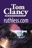"""""""Ruthless.com"""" av Tom Clancy"""