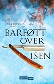"""""""Barføtt over isen"""" av Ingebjørg Berg Holm"""