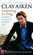 """""""Learning to Sing Hearing the Music in Your Life"""" av Clay Aiken"""