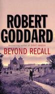 """""""Beyond recall"""" av Robert Goddard"""
