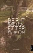 """""""Etter punktum roman"""" av Berit Rødstøl"""