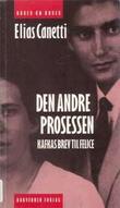 """""""Den andre prosessen - Kafkas brev til Felice"""" av Elias Canetti"""