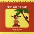 """""""Pippi går til sjøs"""" av Astrid Lindgren"""