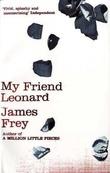 """My friend Leonard"" av James Frey"