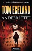 """""""Åndebrettet - en Kristin Bye-thriller"""" av Tom Egeland"""