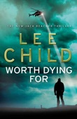 """Worth dying for"" av Lee Child"