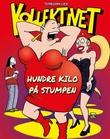 """""""Kollektivet - hundre kilo på stumpen"""" av Torbjørn Lien"""