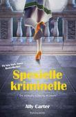 """""""Spesielle kriminelle - en herlig uærlig roman"""" av Ally Carter"""