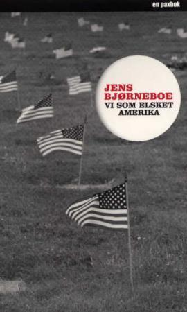 """""""Vi som elsket Amerika"""" av Jens Bjørneboe"""