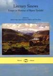 """""""Literary sinews - essays in honour of Bjørn Tysdahl"""" av Jakob Lothe"""