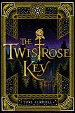 """""""The twistrose key"""" av Tone Almhjell"""