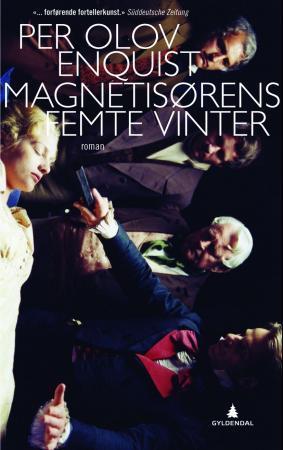 """""""Magnetisørens femte vinter"""" av Per Olov Enquist"""