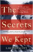 """""""The secrets we kept"""" av Lara Prescott"""