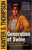 """""""Generation of Swine - Tales of Shame and Degradation in the '80's"""" av Hunter S. Thompson"""