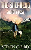 """The Shepherd - Society Lost #1"" av Steven C. Bird"