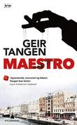 """""""Maestro - kriminalroman"""" av Geir Tangen"""