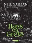 """""""Hans og Grete"""" av Neil Gaiman"""