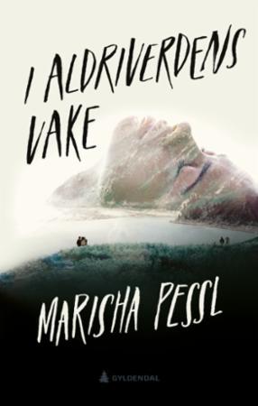 """I Aldriverdens vake"" av Marisha Pessl"