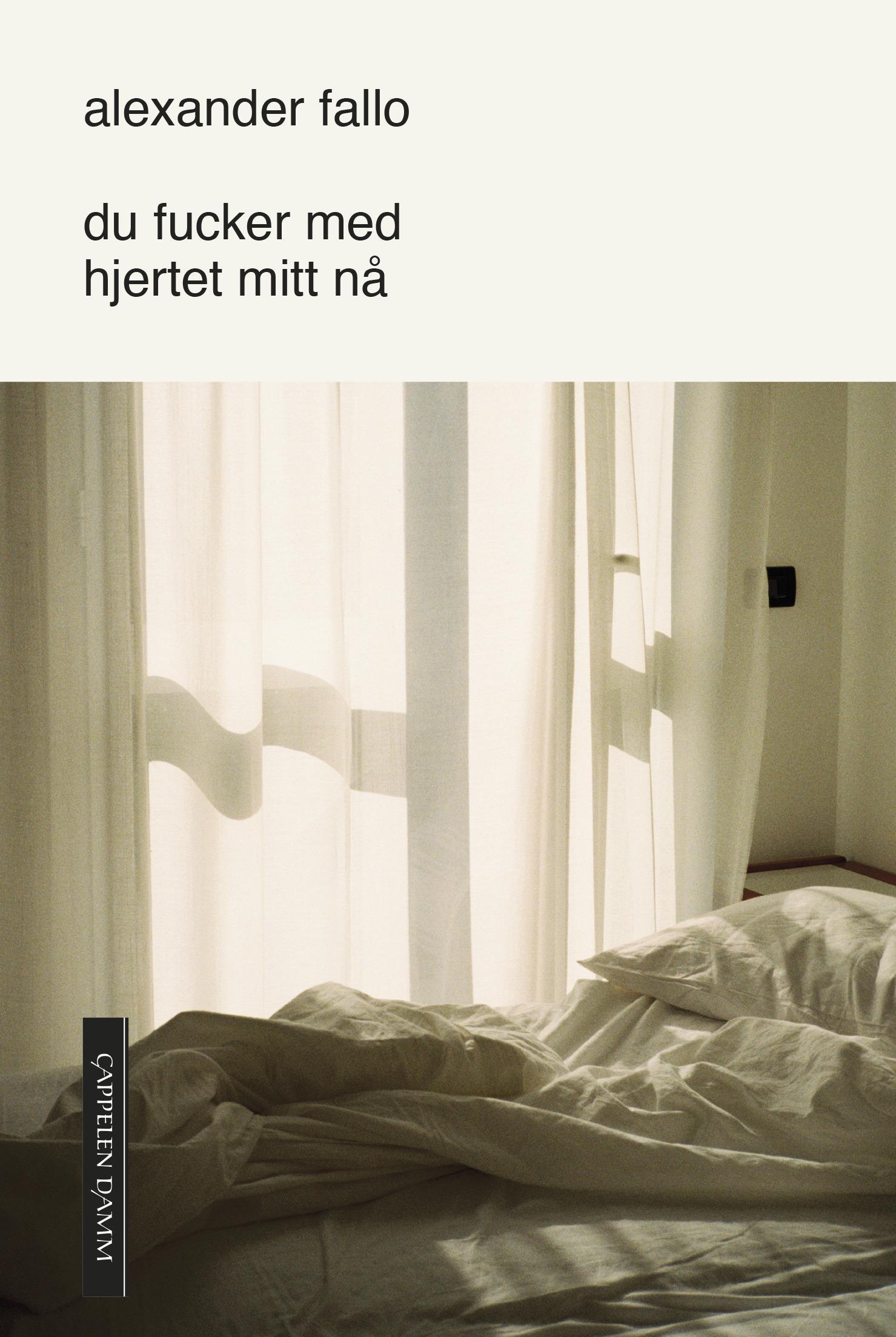 """""""Du fucker med hjertet mitt nå"""" av Alexander Fallo"""