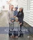 """""""Klompelompe - strikk til hele familien"""" av Hanne Andreassen Hjelmås"""