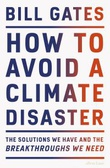 """How to avoid a climate disaster - the solutions we have and the breakthroughs we need"" av Bill Gates"