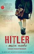 """""""Hitler - min nabo"""" av Edgar Feuchtwanger"""