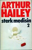 """Sterk medisin 2"" av Arthur Hailey"