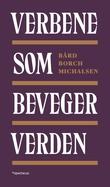 """""""Verbene som beveger verden"""" av Bård Borch Michalsen"""