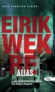 """""""Alias"""" av Eirik Wekre"""