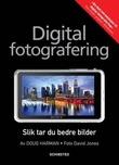 """""""Digital fotografering"""" av Doug Harman"""