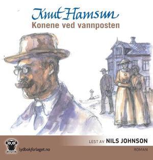 """""""Konene ved vannposten"""" av Knut Hamsun"""