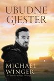"""""""Ubudne gjester"""" av Michael Winger"""
