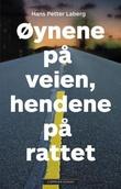 """""""Øynene på veien, hendene på rattet"""" av Hans Petter Laberg"""