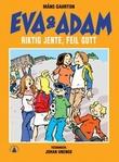 """""""Eva & Adam - riktig jente, feil gutt"""" av Måns Gahrton"""