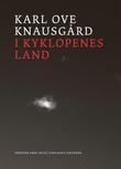 """""""I kyklopenes land - tekster 2009-2018"""" av Karl Ove Knausgård"""