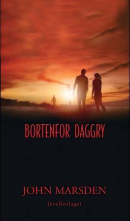 """""""Bortenfor daggry"""" av John Marsden"""